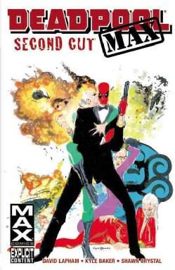 Deadpool Max: Second Cut (Paperback)