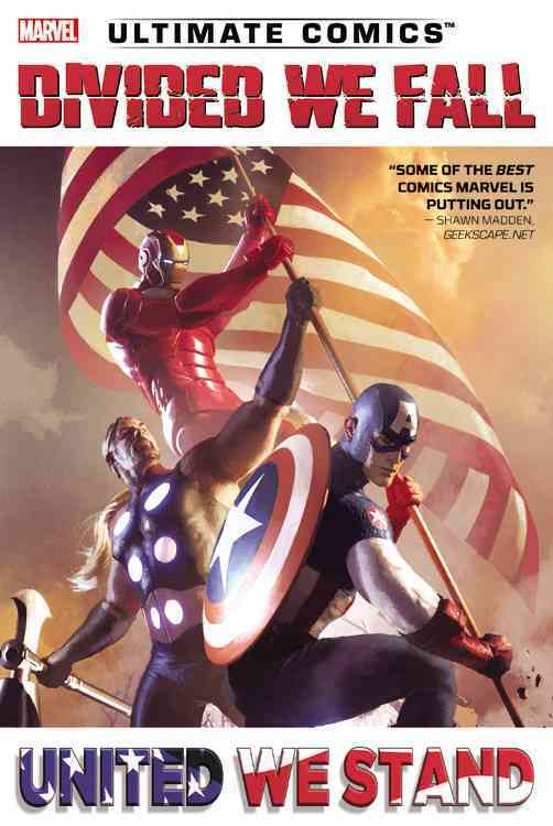 Ultimate Comics: Divided We Fall, United We Stand (Hardcover)