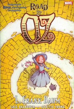 Oz: Road to Oz (Hardcover)