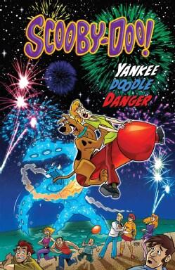 Scooby-Doo in Yankee Doodle Danger (Hardcover)