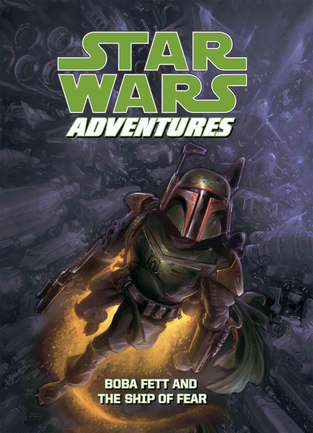 Star Wars Adventures: Boba Fett and the Ship of Fear: Boba Fett and the Ship of Fear (Hardcover)