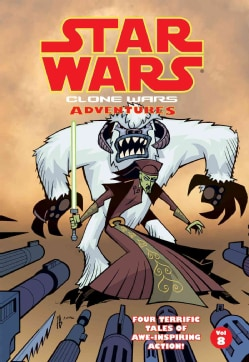 Star Wars Clone Wars Adventures 8 (Hardcover)