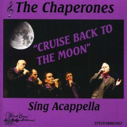 Chaperones - Cruise Back to the Moon