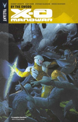 X-O Manowar: By The Sword (Paperback)