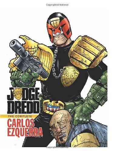 Judge Dredd 1: The Complete Carlos Ezquerra (Hardcover)