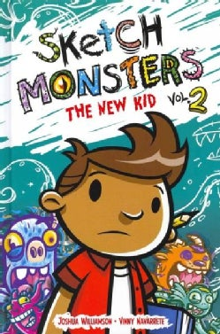 Sketch Monsters 2: The New Kid (Hardcover)