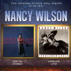 NANCY WILSON - KEEP YOU SATISFIED/FORBIDDEN LOVER