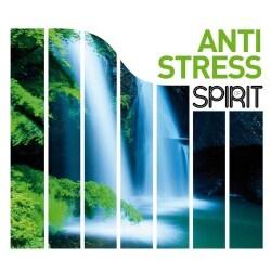 SPIRIT OF ANTI STRESS - SPIRIT OF ANTI STRESS