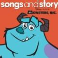 Songs & Story: Monsters, Inc.