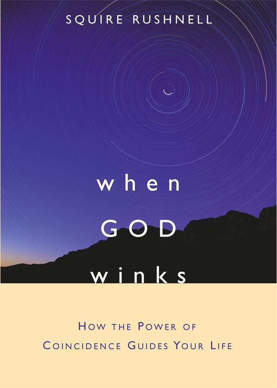 When God Winks: How the Power of Coincidence Guides Your Life (Hardcover)