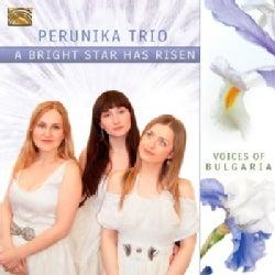 Perunika Trio - A Bright Star Has Risen
