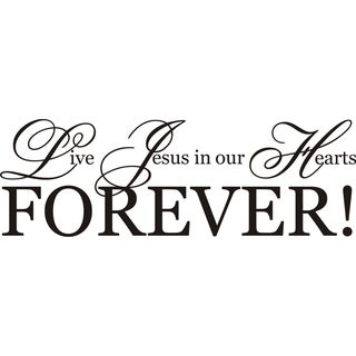 Design on Style 'Live Jesus in our Hearts Forever!' Vinyl Art Quote