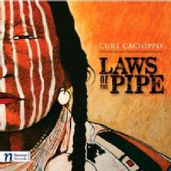Curt Cacioppo - Cacioppo: Laws of the Pipe