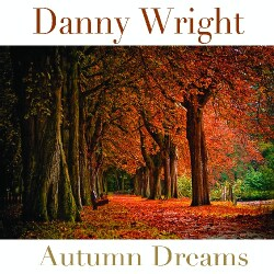 Danny Wright - Autumn Dreams