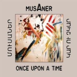 MUSANER - ONCE UPON A TIME