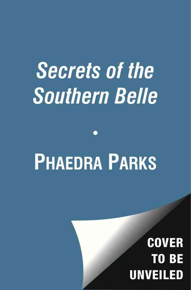 Secrets of the Southern Belle: How to Be Nice, Work Hard, Look Pretty, Have Fun, and Never Have an Off Moment (Hardcover)
