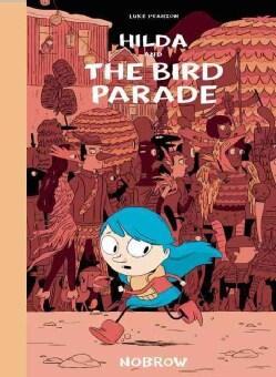 Hilda and the Bird Parade (Hardcover)