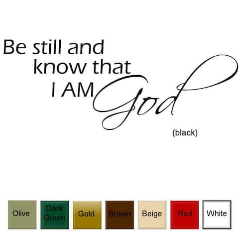 'Be Still and Know I am God' Vinyl Wall Art Decal