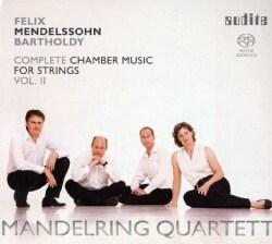 Mandelring Quartet - Mendelssohn: Complete Chamber Music for Strings: Vol. 2