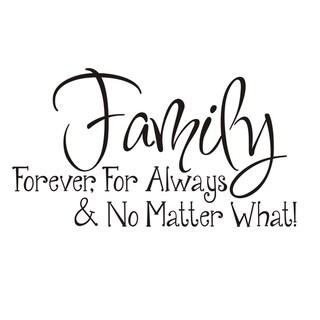 Vinyl Attraction 'Family; Forever, For Always & No Matter What' Vinyl Wall Art