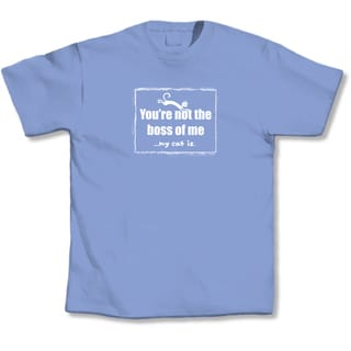 'You're Not The Boss Of MeMy Cat Is' Cat Lover's T-Shirt