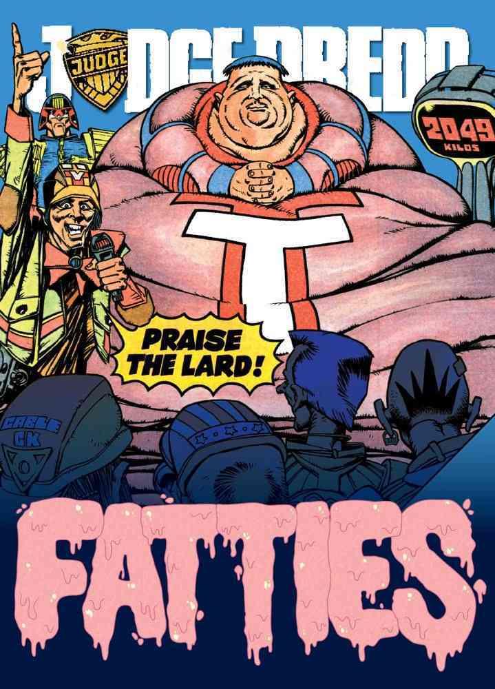 Judge Dredd: League of Fatties (Paperback)