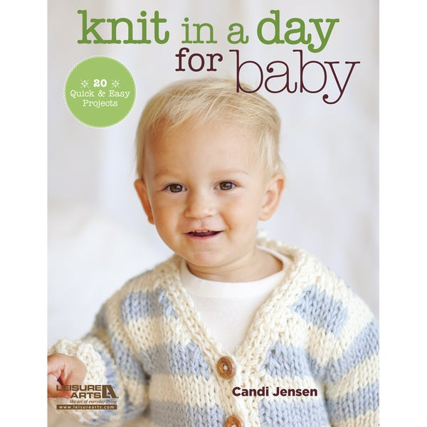 Leisure Arts-Knit In A Day For Baby