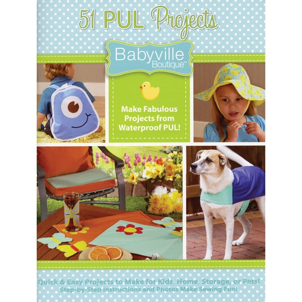 Babyville Boutique Books-51 Ways To Use PUL