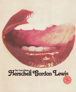 The Lost Films of Herschell Gordon Lewis (Blu-ray Disc)