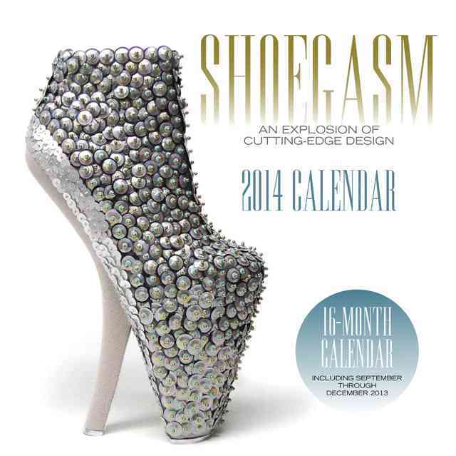 Shoegasm 2014 Calendar: An Explosion of Cutting-edge Design (Calendar)