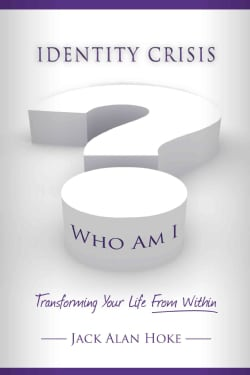 Identity Crisis: Transforming Your Life from Within (Paperback)