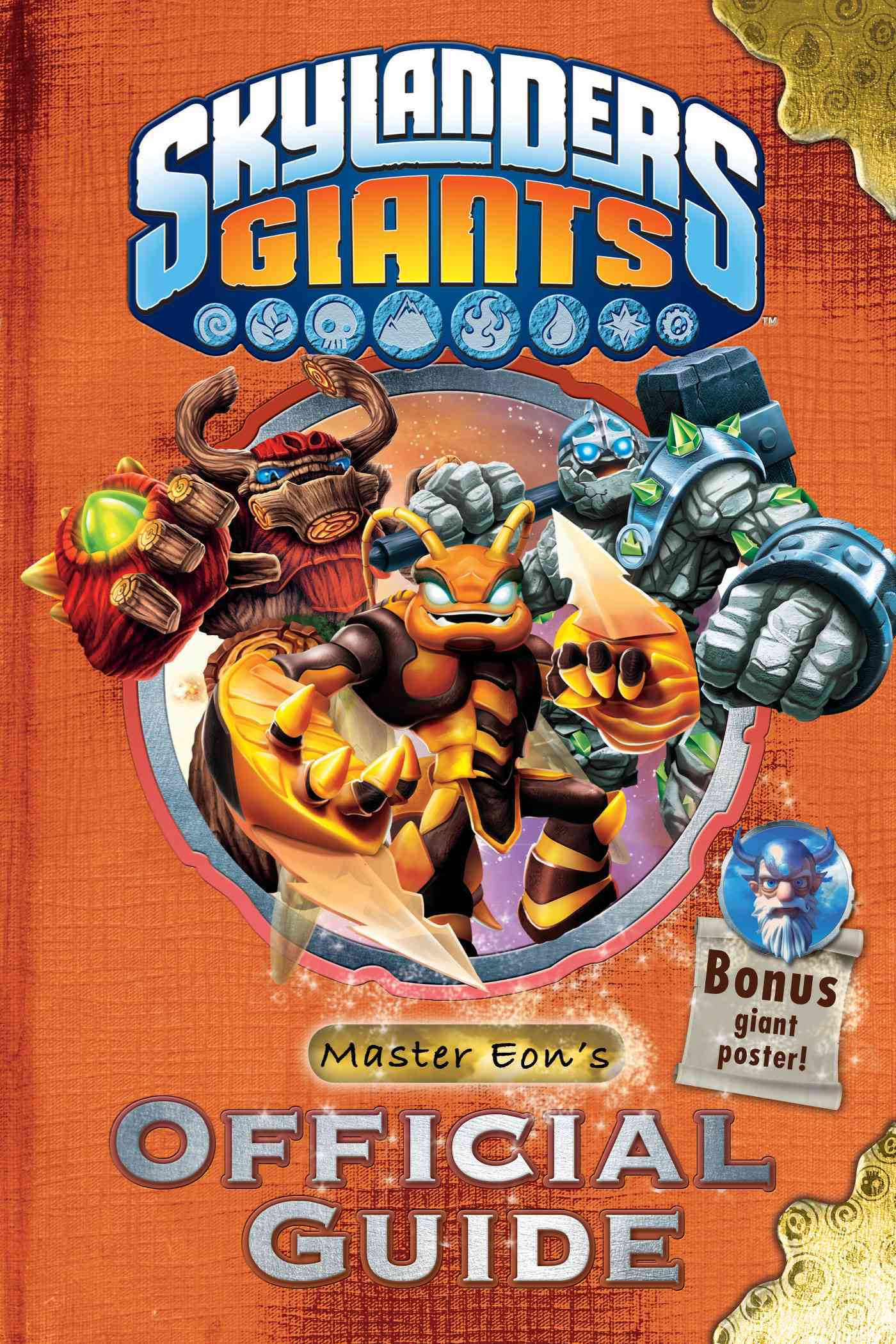 Skylanders Giants: Master Eon's Official Guide