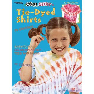 Leisure Arts-Cool Stuff Tie-Dyed Shirts