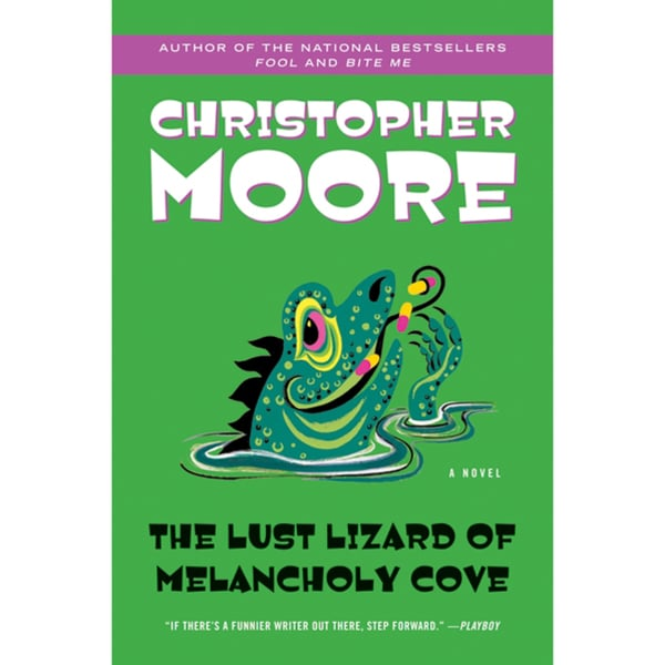 The Lust Lizard of Melancholy Cove (Paperback)