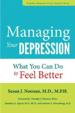 Managing Your Depression: What You Can Do to Feel Better (Paperback)