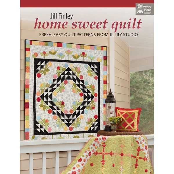 That Patchwork Place-Home Sweet Quilt