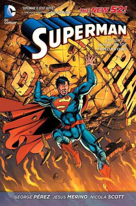 Superman 1: What Price Tomorrow? (Paperback)