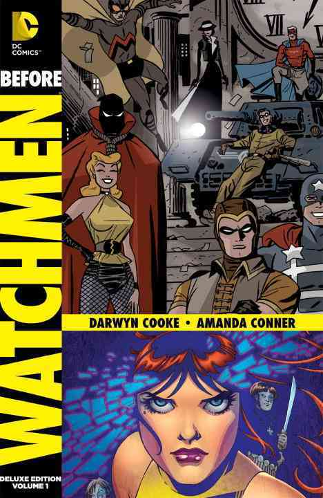 Before Watchmen Vol. 1: Minutemen/Silk Spectre Deluxe Edition (Hardcover)