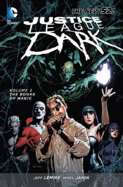 Justice League Dark 2: The Books of Magic (Paperback)
