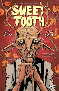 Sweet Tooth 6: Wild Game (Paperback)
