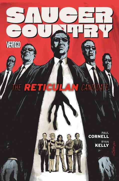 Saucer Country 2: The Reticulan Candidate (Paperback)