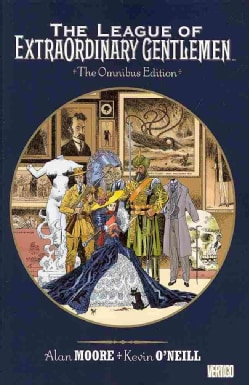 The League of Extraordinary Gentlemen 1: The Omnibus Edition (Paperback)