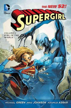 Supergirl: Girl in the World the New 52 (Paperback)
