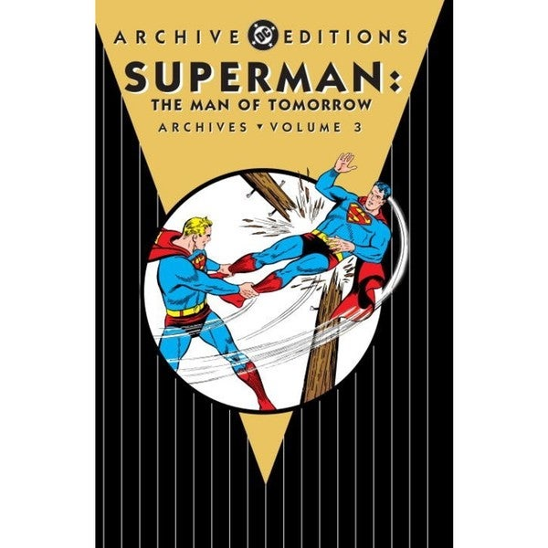 Superman 3: The Man of Tomorrow Archives (Hardcover)