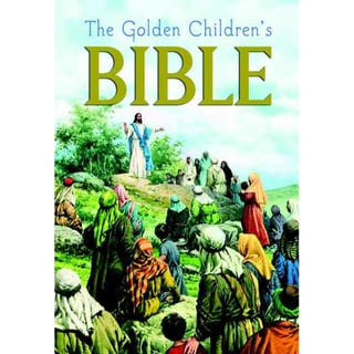Golden Children's Bible: The Old Testament and the New Testament (Hardcover)