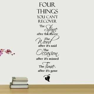 'Four Things You Can't Recover.....' Quote Art Vinyl Wall Decal