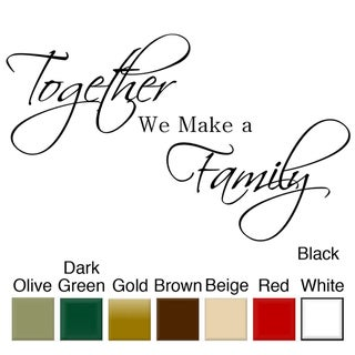 'Together We Make a Family' Vinyl Wall Quote Art Decal