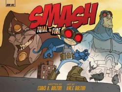 Smash 1: Trial By Fire (Hardcover)
