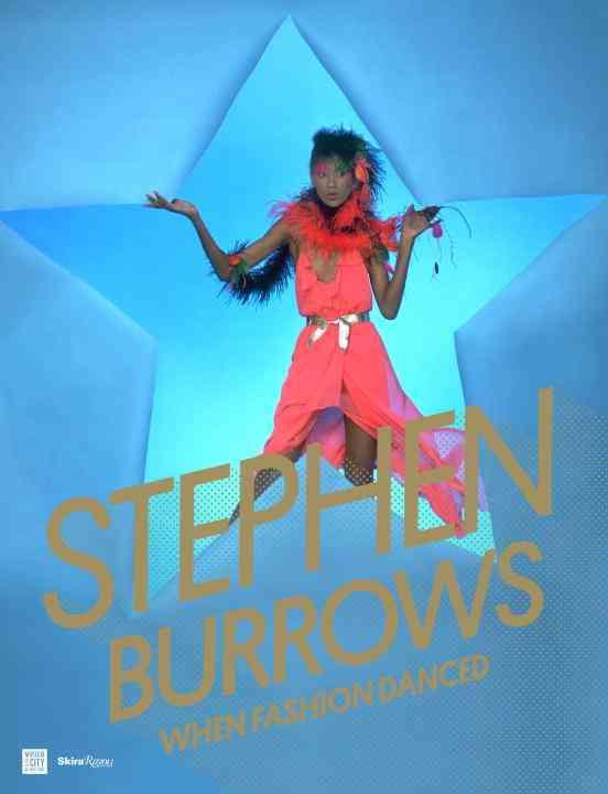 Stephen Burrows: When Fashion Danced (Hardcover)