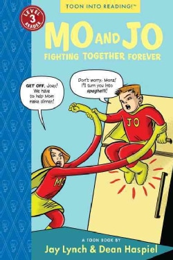 Mo and Jo Fighting Together Forever (Paperback)
